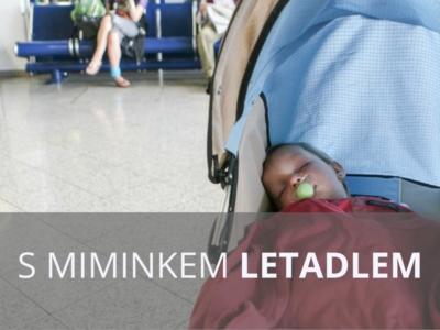 JAk cestovat s miminkem letadlem