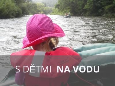 s dětmi na vodu