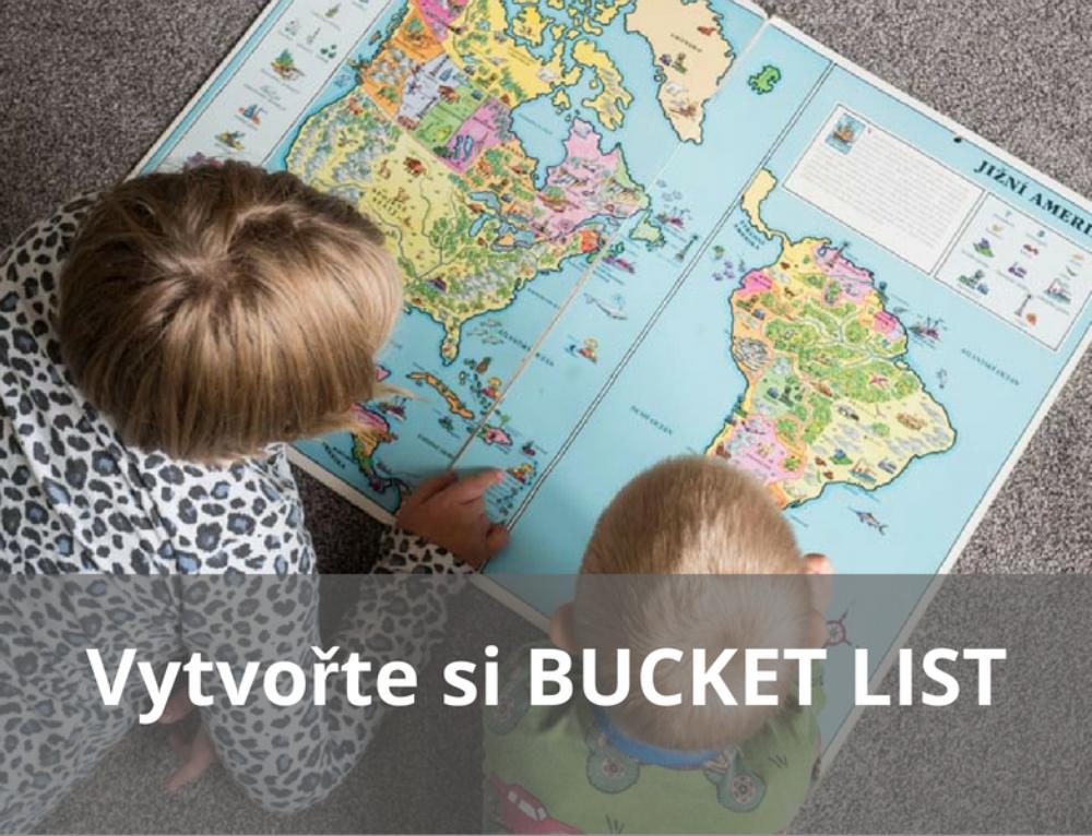 Jak si vytvořit rodinný BUCKET LIST