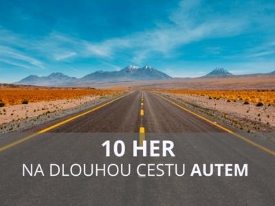 10 her pro děti na dlouhou cestu autem