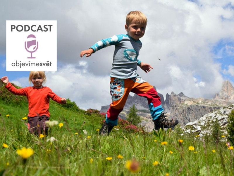 Podcast Objevíme svět - Děvče z hor