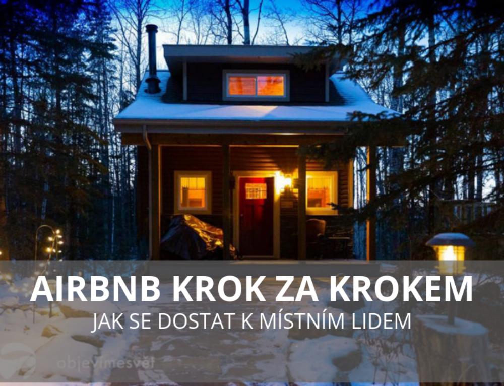 Airbnb krok za krokem, jak se dostat k místním lidem